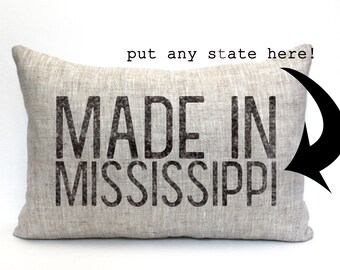 """state pillow, farmhouse pillow, throw pillow, housewarming gift, rustic decor, christmas gift - """"The Made In Mississippi"""""""