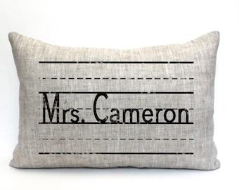 "teacher gift, teacher pillow, teacher appreciation, personalized pillow, gift for her, christmas gift ""The Mrs. Cameron"""