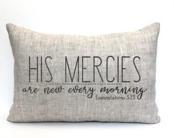 """Bible verse pillow, His mercies, Bible verse, scripture pillow, scripture gift """"His mercies are new every morning"""""""