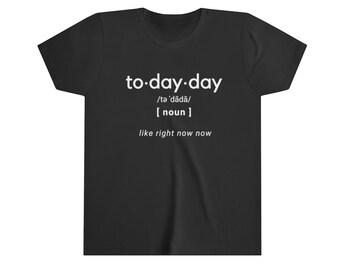 Todayday Youth Short Sleeve Tee