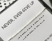 NEVER EVER GiVE UP Morse Code Bracelet Be Strong Keep the Faith Inspirational Positive Message Secret Code Have Faith Healing Jewelry
