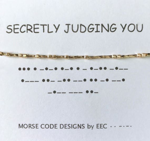 SECRETLY JUDGING YOU, Morse Code Necklace, Secret Message, Secret Code,  Sister Gift, Cousins, Sister in Law Gift