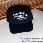 Great Grandpa established 2017 Hat or XXXX Embroidered Perfect for Dad, Papa, Grandpa, Great Grandpa, Birthday or Father's Day