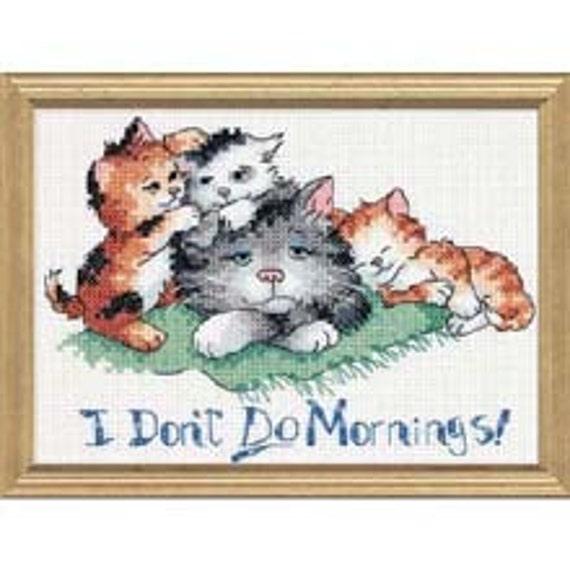 I Don/'t Do Mornings Cross Stitch Kit