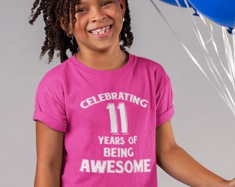 Birthday Gift For 11 Year Old Youth Kids T-Shirt 11 Years Of Being Awesome