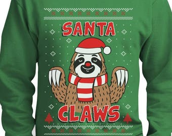 Santa Claws Sloth Ugly Christmas Sweater Funny Xmas Sweatshirt