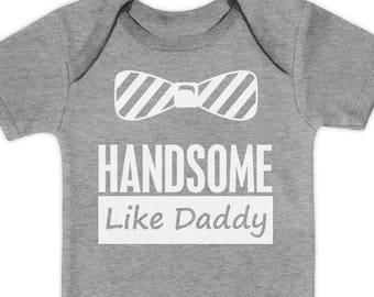 Baby Boy Handsome Like Daddy - Father's Day Baby Short Sleeve Onesie Bodysuit