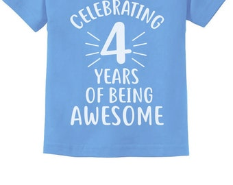 4 Years Of Being Awesome Birthday Gift For Year Old Toddler Kids T Shirt
