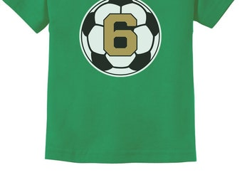 3802d1bf 6 Year old Sixth Birthday Gift Soccer Toddler Kids T-Shirt