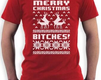 fe54f493e Merry Christmas Bitches! Men's T-Shirt