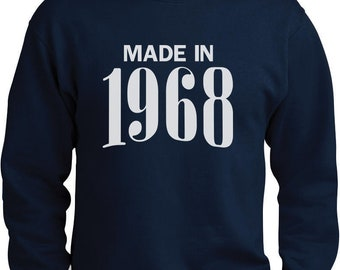 ab390d9e 50th Birthday Gift Idea - Made In 1968 Sweatshirt