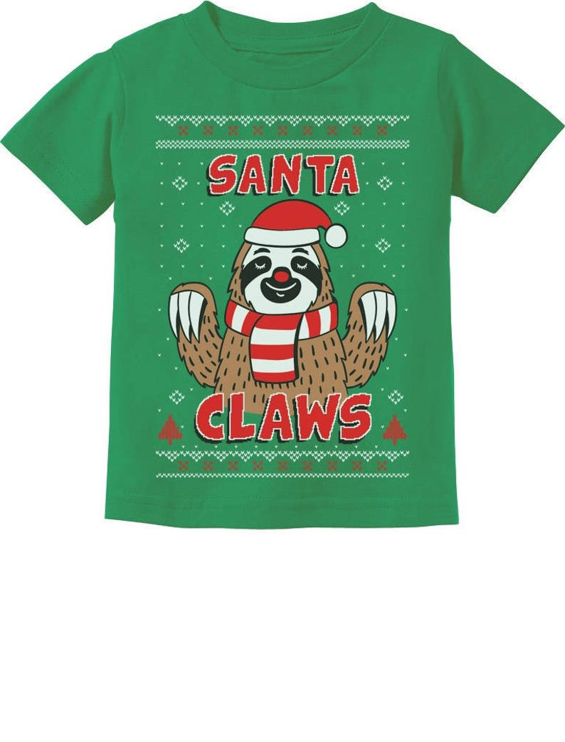 Sloth Ugly Christmas Sweater.Santa Claws Sloth Ugly Christmas Sweater Cute Toddler Kids T Shirt