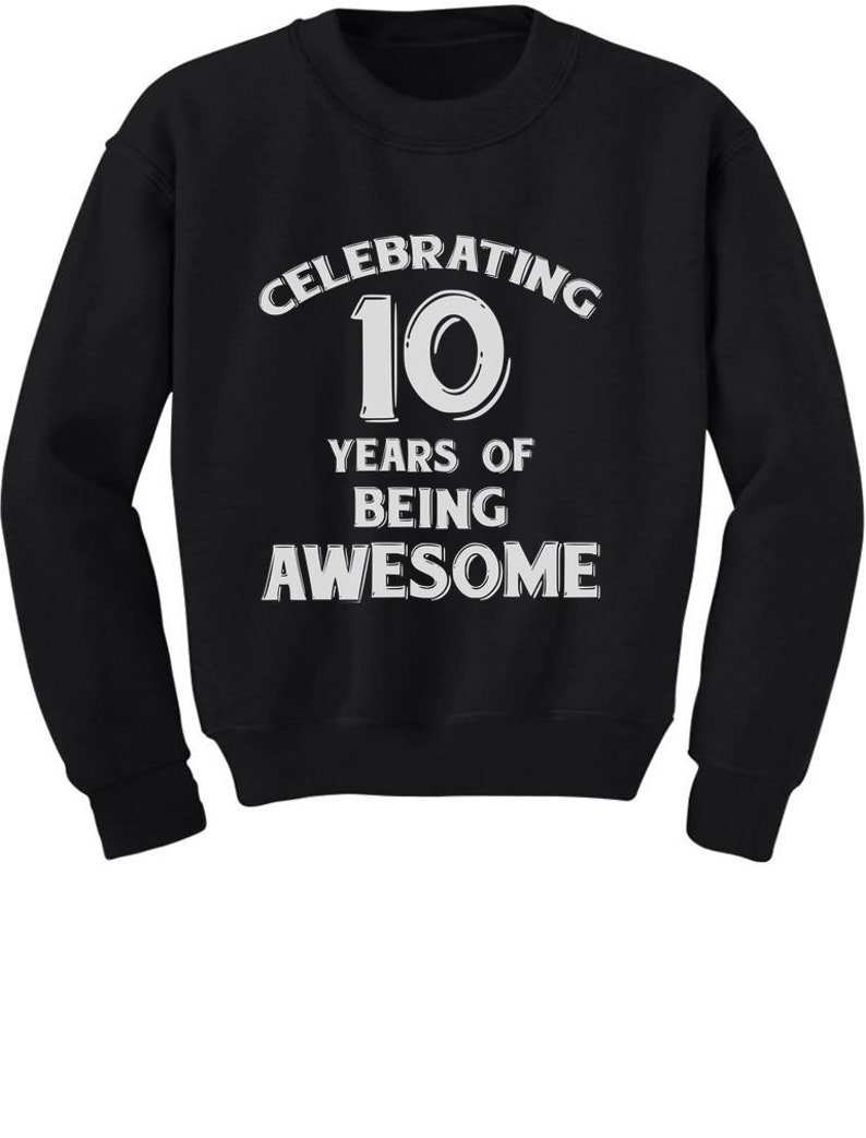 10 Years Of Being Awesome Birthday Gift For Year Old Youth