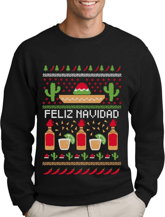 Funny Christmas Sweater.Feliz Navidad Mexican Ugly Christmas Sweater Funny Xmas Sweatshirt