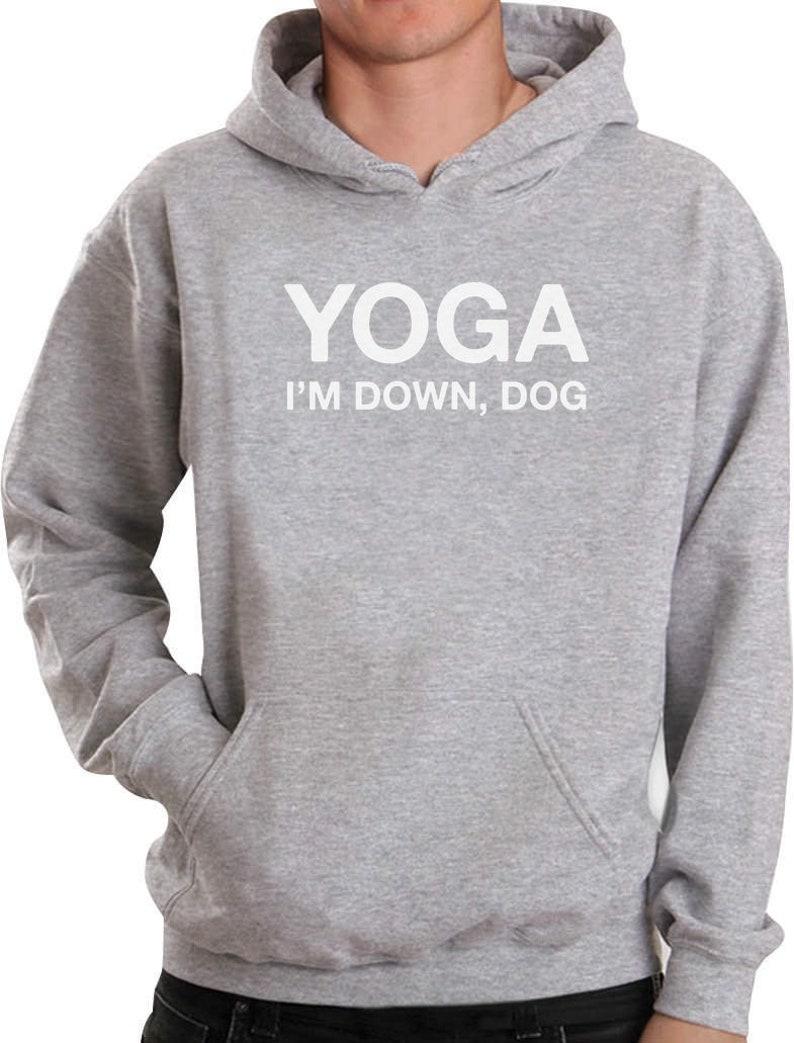 Yoga I/'m Down Dog Funny Yoga Hoodie