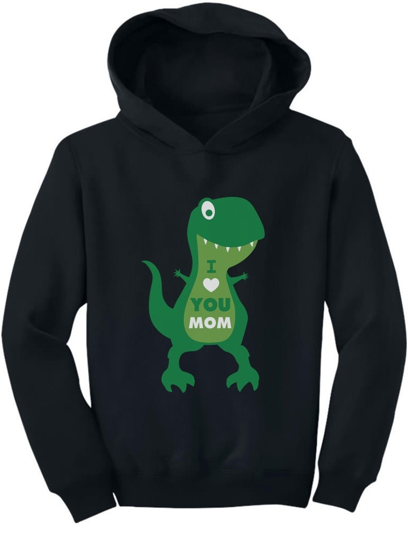 Mother/'s Day Gift I Love You Mom T-Rex Toddler Hoodie