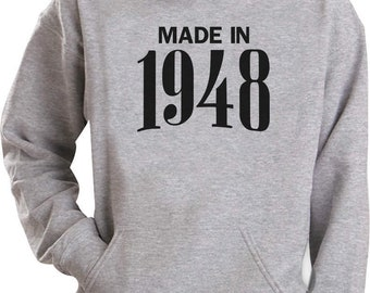 Perfect 70th Birthday Gift - Made In 1948 Hoodie