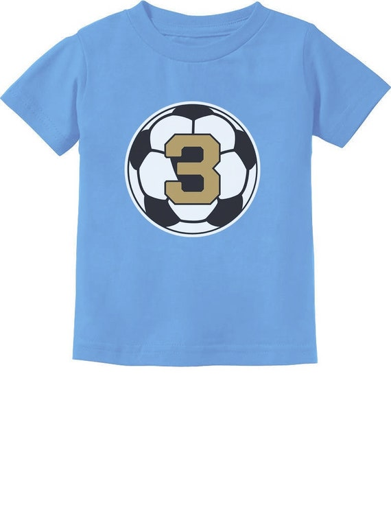 3 Year Old Third Birthday Gift Soccer Toddler Kids T Shirt