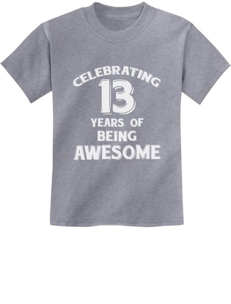 13 Years Of Being Awesome Birthday Gift For Year Old Youth