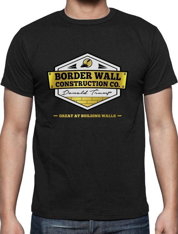 Border Wall Construction T Shirt MAGA Make America Safe Again 2020 Donald Trump