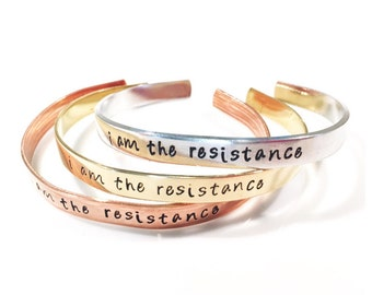I am the resistance -- cuff bracelet -- womans march, nasty woman, resist -- feminist jewelry
