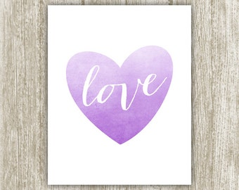 Purple Watercolor Heart Print, Ombre Heart Printable, Love Print, Love Heart Wall Art, Love Sign, Heart Poster 8x10 5x7 Instant Download