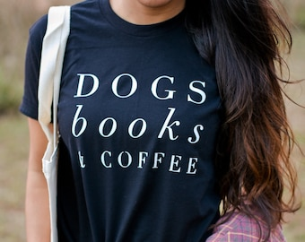 Dog Lover Gift, Dog Shirt Tshirt Womens, Book Lover Gift - Girlfriend Gift - Reading Shirt - Dog Gift - Book Lover - Dog Lover - Dog tee
