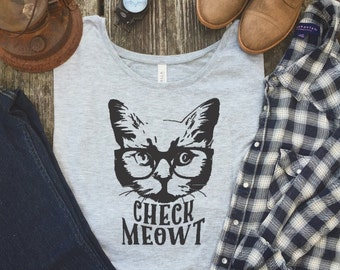 Cat Shirt for Women - Cat Lover Gift - Cat Shirt - Cat Gift - Check Meowt - Crazy Cat Lady - Cat Lover - Funny Cat Shirt - Check Meowt Shirt