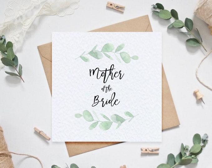 Wedding Card - Mother of the Bride - Eucalyptus