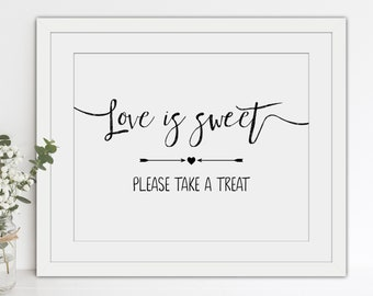 INSTANT DOWNLOAD - Printable Wedding 'Love Is Sweet Please Take a Treat' - 8x10 inch Sign