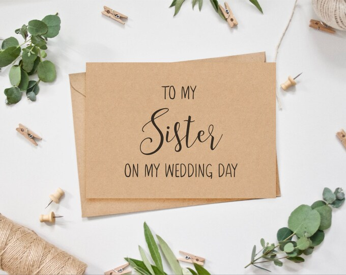 WEDDING CARD - To My Sister on My Wedding Day