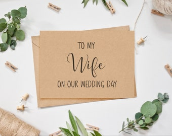 Wedding Card - To my Wife on our Wedding Day - Calligraphy Style Lettering - Recycled Card Matching Kraft Envelope  Rustic Wedding