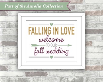 INSTANT DOWNLOAD - Aurelia Collection - Printable Falling In Love Welcome To Our Fall Wedding Sign 8x10 Digital File Gold Green Plum Rustic