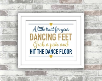 b6dd3498dc161d INSTANT DOWNLOAD - Printable Wedding A little treat for your dancing feet  Flip flops Favour sign - 8x10 - Gold glitter Navy - DIY wedding