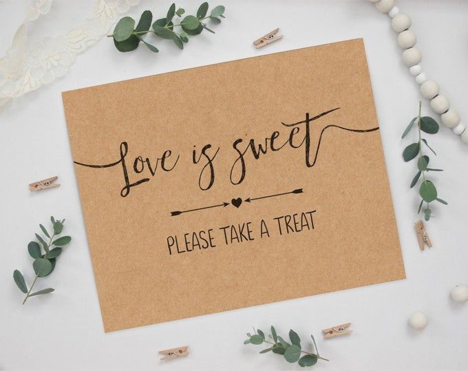 Rustic Kraft Wedding Sign - Love is Sweet Please take a Treat - Printed