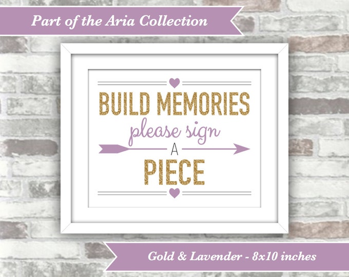 INSTANT DOWNLOAD - Aria Collection Printable Wedding Sign- Build Memories Please Sign a Piece - Guest Book 8x10 Digital Files Gold Lavender