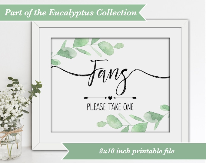 INSTANT DOWNLOAD Wedding Fans Sign with Eucalyptus Leaf Surround