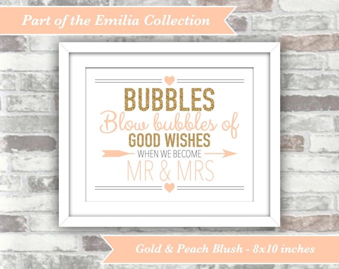 INSTANT DOWNLOAD - Emilia Collection - Printable Wedding Bubbles Sign - Gold Glitter Peach Blush - Good Wishes 8x10 Digital File Mr Mrs