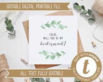 EDITABLE Eucalyptus Printable Will you be my bridesmaid/maid of honour/flower girl Card - DIY Templett Template