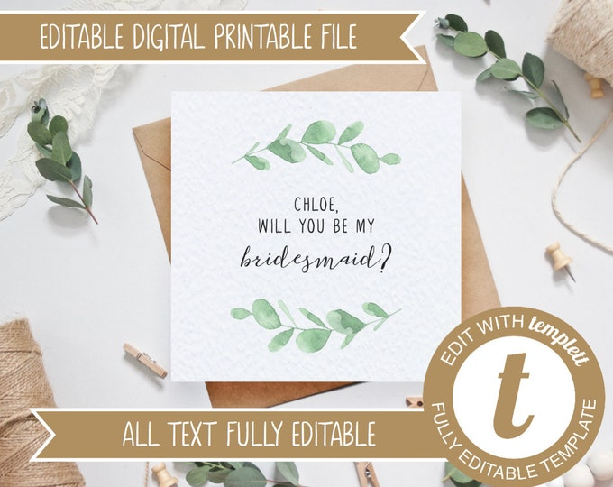 EDITABLE Eucalyptus Printable Will you be my bridesmaid/maid of honour/flower girl Card - DIY Templett Template