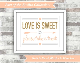 INSTANT DOWNLOAD - Emilia Collection - Wedding Candy Bar Printable Sign - Love is Sweet Take a Treat - 8x10 Digital File - Gold Blush Peach