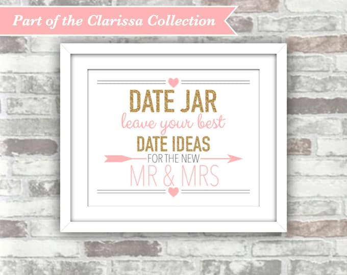 INSTANT DOWNLOAD - CLARISSA Collection - Date Jar Printable Wedding Sign - 8x10 Digital Print File - Gold Glitter Blush Pink - Mr Mrs