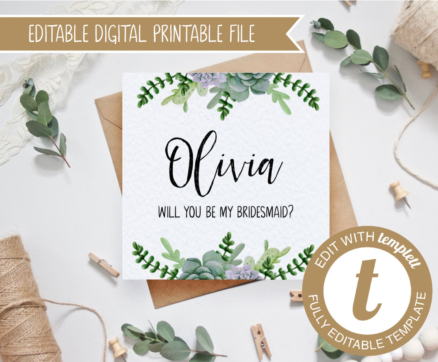 photo regarding Printable Will You Be My Bridesmaid identify EDITABLE Succulents Printable Will oneself be my bridesmaid