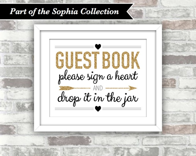 INSTANT DOWNLOAD - SOPHIA Collection Printable Wedding Drop Top Drop Box Heart Guestbook Jar Guest Book Sign - Gold Black Digital File 8x10