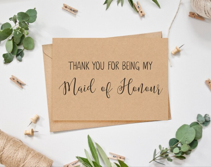 Maid of Honour Card - Thank you for being my Maid of Honour