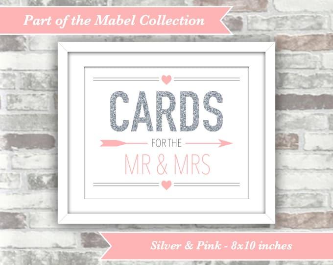 INSTANT DOWNLOAD - Mabel Collection - Printable Wedding Cards Sign - 8x10 Digital Files - Silver and Pink - Mr & Mrs