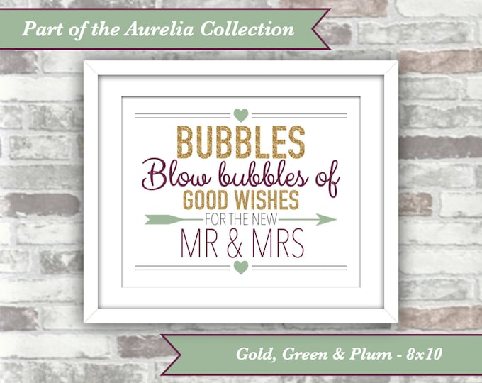 INSTANT DOWNLOAD - Aurelia Collection - Printable Wedding Bubbles Sign - 8x10 Digital Files - Gold Green Plum - Autumn Fall Wedding