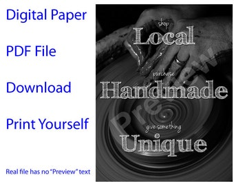 "PDF Digital Download - Local, Handmade, Unique - pottery wheel Digital Paper, 8.5 x 11"""