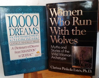 10,000 Dreams and Women Who Run With the Wolves: Two Vintage Books For Personal Fulfillment