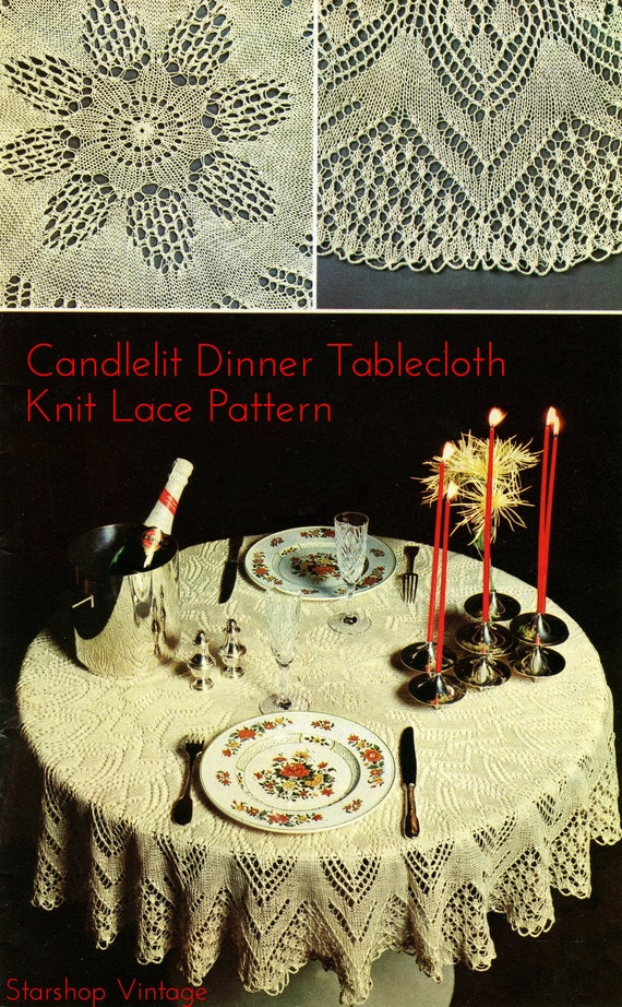 Candlelit Dinner 1970s Lace Knitting Tablecloth Patterns Etsy